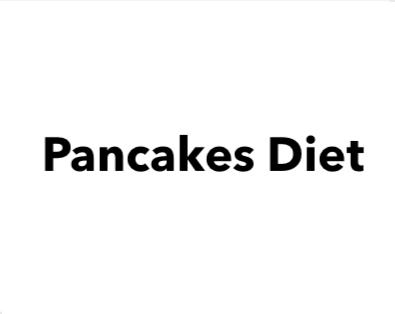 Pancakes Diet